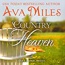 Country Heaven: Dare River, Book 1 (       UNABRIDGED) by Ava Miles Narrated by Em Eldridge