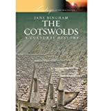 [ The Cotswolds: A Cultural History [ THE COTSWOLDS: A CULTURAL HISTORY BY Bingham, Jane ( Author ) Mar-01-2010[ THE COTSWOLDS: A CULTURAL HISTORY [ THE COTSWOLDS: A CULTURAL HISTORY BY BINGHAM, JANE ( AUTHOR ) MAR-01-2010 ] By Bingham, Jane ( Author )Mar-01-2010 Paperback