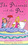 The Princess and the Pea: Gift Edition (USBORNE Young Reading Series 1)
