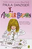 I, Amber Brown (0142419656) by Danziger, Paula