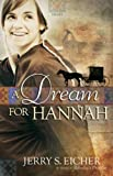 A Dream for Hannah (Hannahs Heart)
