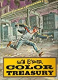 Will Eisner Color Treasury (087816006X) by Will Eisner