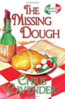 The Missing Dough (A Pizza Lovers Mystery)