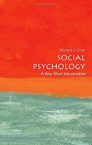 Social Psychology: A Very Short Introduction (Very Short Introductions)