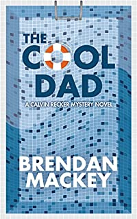 The Cool Dad by Brendan Mackey ebook deal