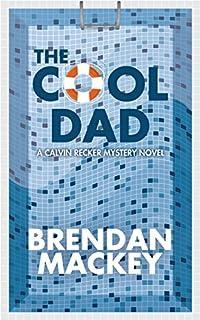 The Cool Dad by Brendan Mackey ebook deal