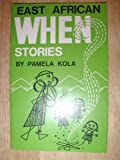 East African When Stories (East African Junior Library No. 8)