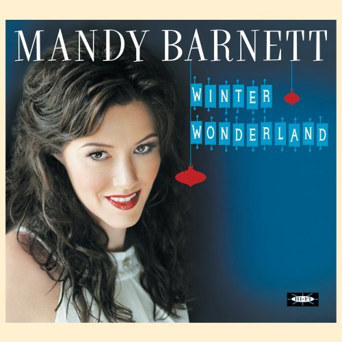 Mandy Barnett - Winter Wonderland