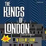 The Kings of London | William Shaw