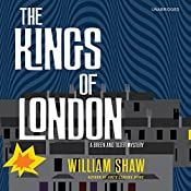 The Kings of London | [William Shaw]
