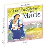 Premières prières avec Marie