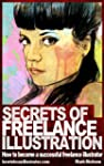 Secrets of Freelance Illustration: Ho...