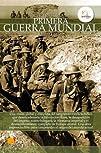 Breve historia de la Primera Guerra M…