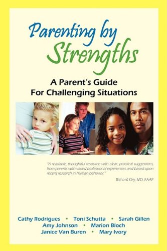 Image of Parenting by Strengths, A Parent's Guide for Challenging Situations