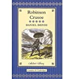 img - for [ ROBINSON CRUSOE (UNABRIDGED CLASSICS (GO READER)) ] By Defoe, Daniel ( Author) 2011 [ Hardcover ] book / textbook / text book
