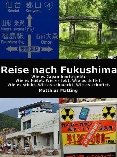 Reise nach Fukushima