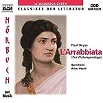 L'Arrabiata - Die Widerspenstige | Paul Heyse