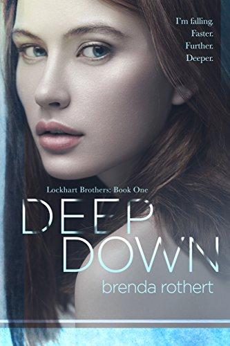 ebook: Deep Down (Lockhart Brothers Book 1) (B00X0CF8IY)