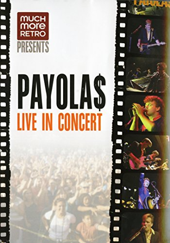 Payolas - Live In Concert