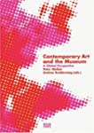 Contemporary Art and the Museum: A Gl...