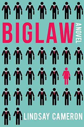 Biglaw a Novel