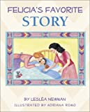 Felicia's Favorite Story [Paperback]