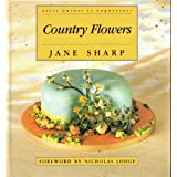 Country Flowers (Letts Guides to Sugarcraft)by Jane Ashton Sharp