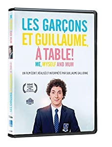 Me myself and mum les gar ons et guillaume - Les garcons guillaume a table streaming ...