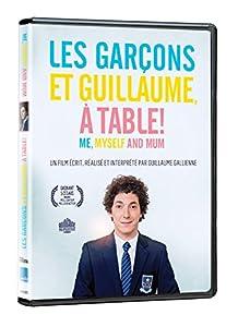 Me myself and mum les gar ons et guillaume - Film les garcons et guillaume a table streaming ...