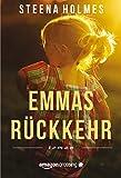 Emmas Rückkehr (kindle edition)