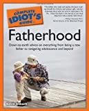 The Complete Idiot's Guide to Fatherhood (0028631897) by Osborn, Kevin