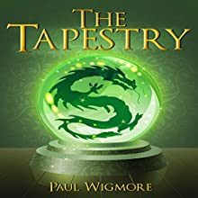 The Tapestry Audiobook by Paul Wigmore Narrated by Lawrence Burgess