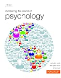img - for Mastering the World of Psychology plus NEW MyPsychLab with eText -- Access Card Package (5th Edition) book / textbook / text book