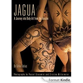 Jagua, A Journey Into Body Art from the Amazon (English Edition)
