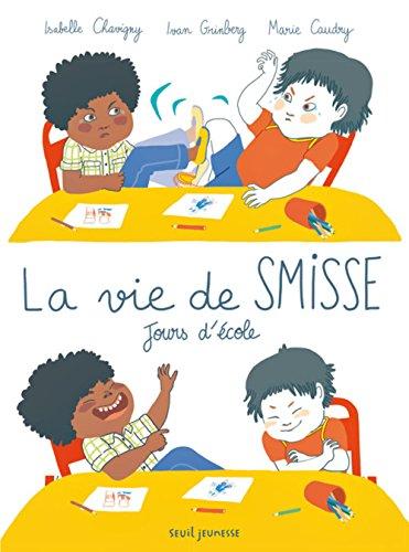 La vie de Smisse : Jours d'école