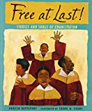 Free at Last!: Stories and Songs of Emancipation