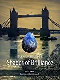 London Quicksand (Shades of Brilliance Book 2)