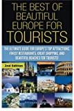 The Best of Beautiful Europe for Tourists
