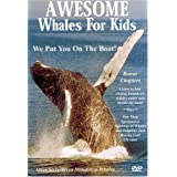 Awesome Whales For Kids DVD ~ Your family will meet...