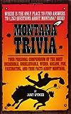 Montana Trivia