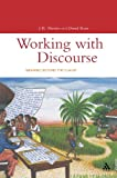 Working with Discourse: Meaning Beyond the Clause (Open Linguistics) (0826455085) by Martin, J. R.