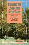 img - for Bicycling the Connecticut River Valley: 50 Trips for Road and Mountain Bikes in New Hampshire, Vermont and Massachusetts by Immler, Robert (1995) Paperback book / textbook / text book