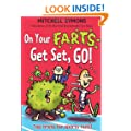 On Your Farts, Get Set, Go! (Mitchell Symons' Trivia Books)