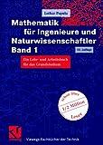Mathematik für Ingenieure und Naturwissenschaftler Band 1. Ein Lehr- und Arbeitsbuch für das Grundstudium (Viewegs Fachbücher der Technik) title=