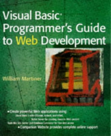 Visual Basic Programmer's Guide to Web Development