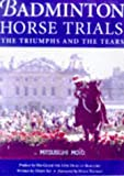 Badminton Horse Trials: The Triumphs and the Tears