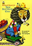 Richard Scarry\'s Best Storybook Ever! (Giant Little Golden Book)