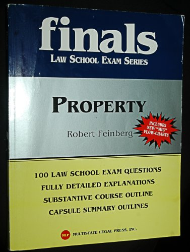 Finals Law School Exam Series (Property) Robert Feinberg