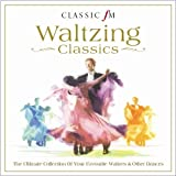 Classic FM - Waltzing Classics by Various Artists (2011) Audio CD
