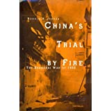 China's Trial by Fire: The Shanghai War of 1932